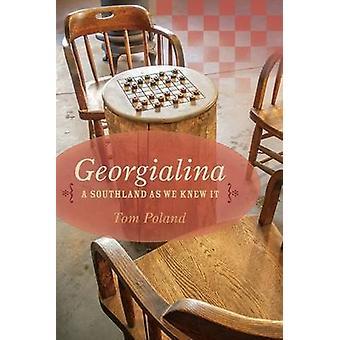 Georgialina - een Southland zoals We wisten het door Tom Poland - 9781611175943