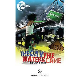 Der Tag kam das Wasser von Lisa Evans - 9781849431019 Buch