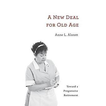 Ein New Deal für das Alter - in Richtung einer progressiven Pensionierung von Anne L. Al