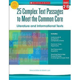 25 komplexa textavsnitt att möta den gemensamma kärnan: litteratur och informativa texter, årskurs 7-8