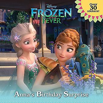 Fryst feber: Annas födelsedag överraskning (Disney Frozen) (Pictureback(r))