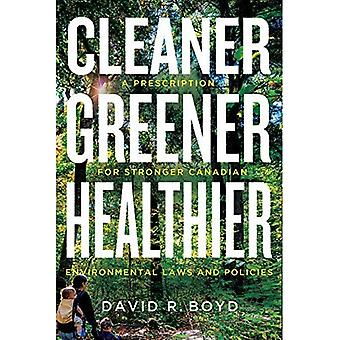 Cleaner, Greener, Healthier (Law & Society)