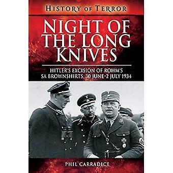 Notte dei lunghi coltelli: l'asportazione di Hitler di camicie brune di SA di Rohm, 30 giugno-2 luglio 1934 (storia della serie di terrore)