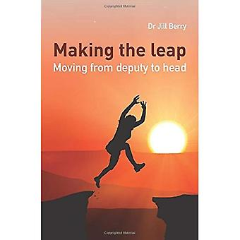 Making the Leap: Moving from Deputy to Head