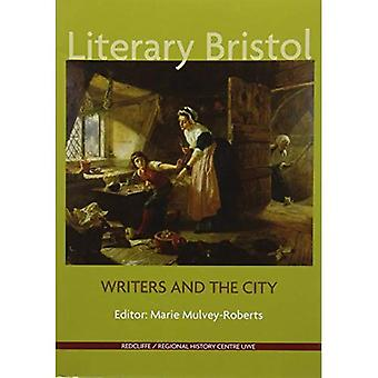 Literary Bristol: Writers and the City