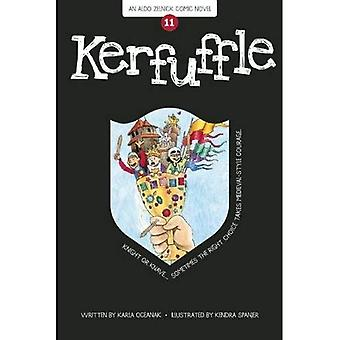 Kerfuffle (The Aldo Zelnick Comic Novel Series)