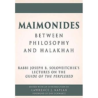 Maimonides, Between Philosophy and Halakhah
