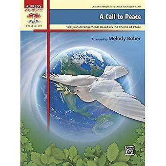 Wywołanie do pokoju: 10 Hymn ustaleń na temat pokoju (święte wykonawca Kolekcje)