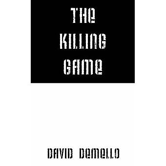 The Killing Game by DeMello & David