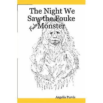 パービス、Fouke モンスター ・ アンジェリアを見ました夜
