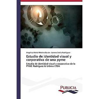 Estudio de identidad visual y corporativa de una pyme by Medina Durn Anglica Mara