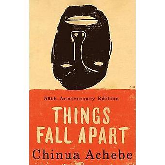 Things Fall apart (Anchor Books ed) by Chinua Achebe - 9780385474542
