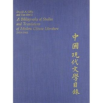 Bibliography of Studies and Translations of Modern Chinese Literature
