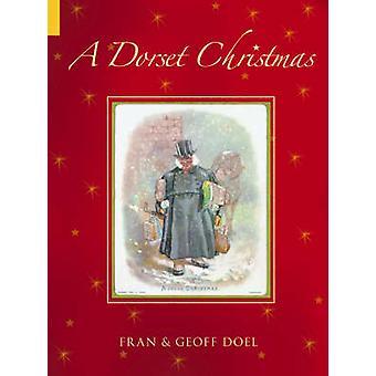En Dorset Christmas av Fran Doel-Geoff Doel-9780752435794 bok