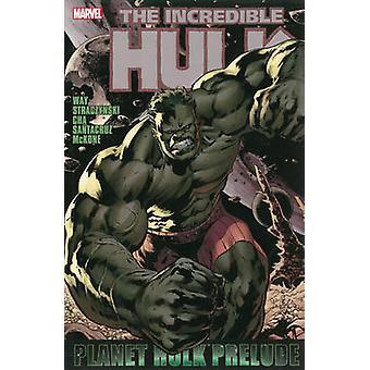 Hulk - Planet Hulk Prelude by Mike McKone - J. Michael Straczynski - D