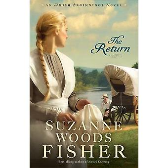 The Return by Suzanne Woods Fisher - 9780800727505 Book