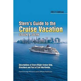 Stern's Guide to the Cruise Vacation - 2017 Edition - Descriptions of E