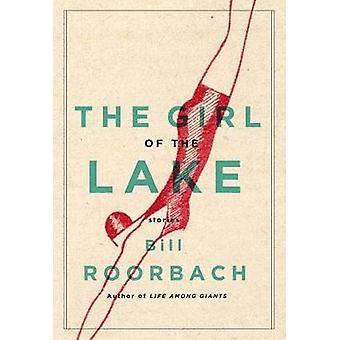 The Girl of the Lake - Stories by Associate Professor of English and C