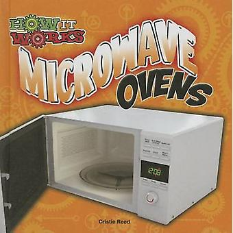 Microwave Ovens by Cristie Reed - 9781627176460 Book