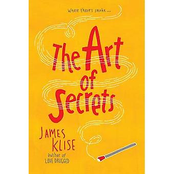 The Art of Secrets by James Klise - 9781616201951 Book