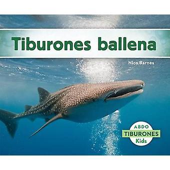 Tiburones Ballena by Nico Barnes - 9781629703626 Book
