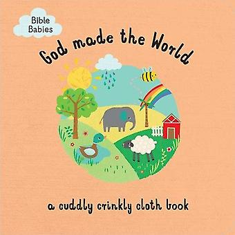 God Made the World - A Cuddly Crinkly Cloth Book by Emma Haines - 9781