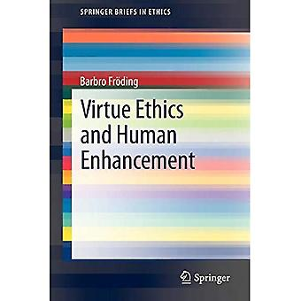 Dyd etikk og Human Enhancement (SpringerBriefs i etikk)