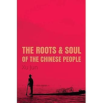 La raíz y el alma del pueblo chino