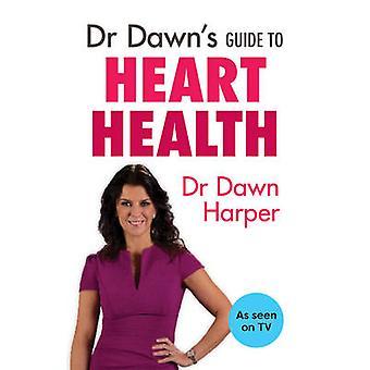 Dr 夜明け夜明けハーパー - 9781847093585 本によって心臓の健康ガイド