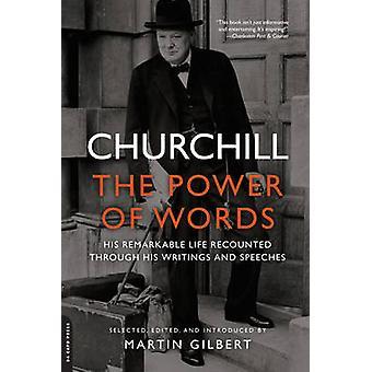 Churchill - o poder das palavras (primeiro comércio papel ed) por Winston Churc