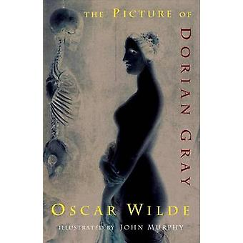 The Picture of Dorian Gray by Wilde & Oscar