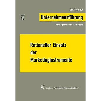 Rationeller Einsatz Der Marketinginstrumente by Jacob & Na