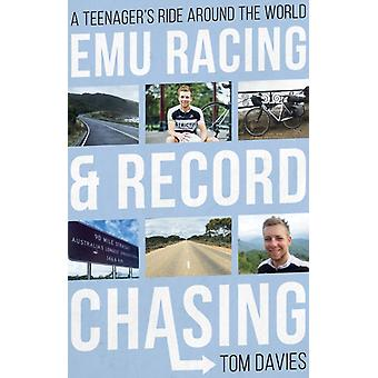 Emu Racing and Record Chasing by Tom Davies