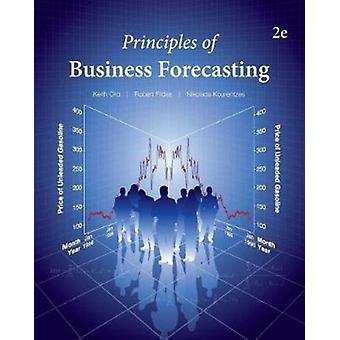 Principles of Business Forecasting2nd ed by Ord & Keith