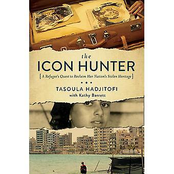 Ikonen Hunter en flyktingar strävan att återta sina nationer stulna arv av Tasoula Georgiou Hadjitofi