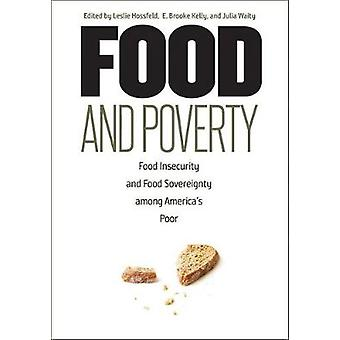Food and Poverty - Food Insecurity and Food Sovereignty among America'