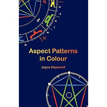 Aspect Patterns in Colour by Hopewell & Joyce Susan