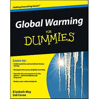 Global Warming for Dummies by Elizabeth MayZoe Caron