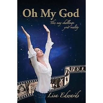 Oh My God by Edwards & Lisa