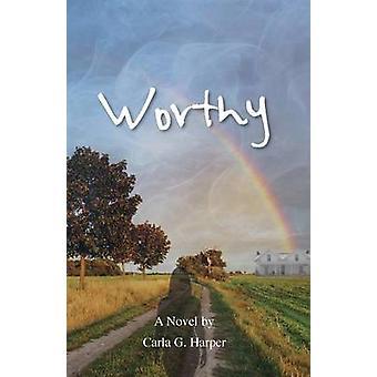 Worthy by Harper & Carla G
