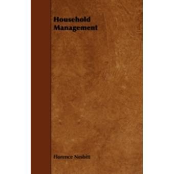 Household Management by Nesbitt & Florence