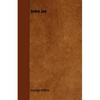 John Jay by Pellew & George
