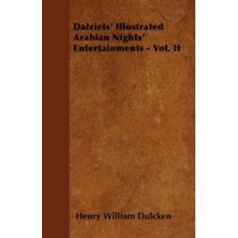 Dalziels Illustrated Arabian Nights Entertainments  Vol. II by Dulcken & Henry William