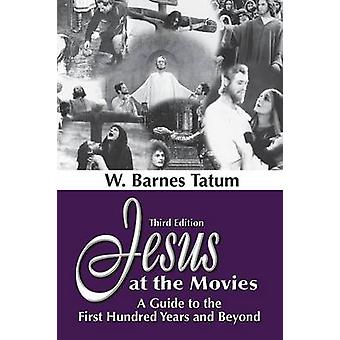 Jesus at the Movies by Tatum & W. Barnes