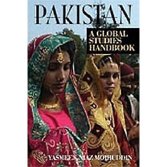 Pakistan A Global Studies Handbook by Mohiuddin & Yasmeen