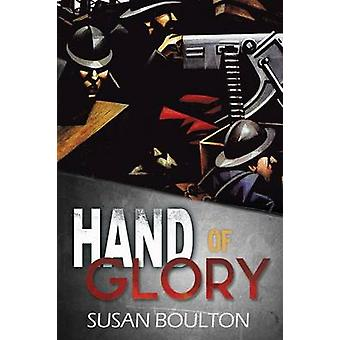 Hand of Glory by Boulton & Susan