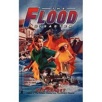 The Flood Disaster by Kehret & Peg