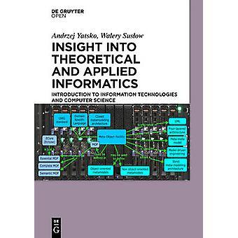 Insight into Theoretical and Applied Informatics by Yatsko & Andrzej