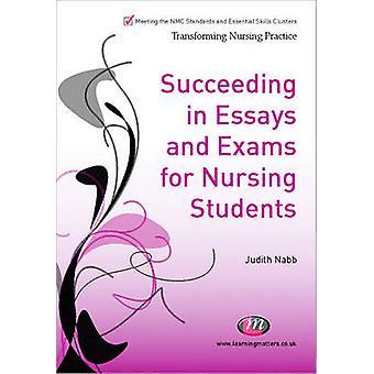 Lyckas i Essays tentor och OSCEs för omvårdnad studenter av Kay Hutchfield