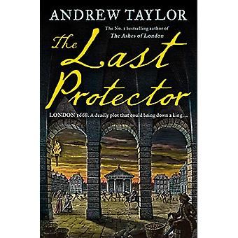 The Last Protector (James Marwood & Cat Lovett - Book 4) by Andre